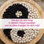 Yin und Yang - TCM Ernährungsberatung - Shiatsu - Anna Reschreiter
