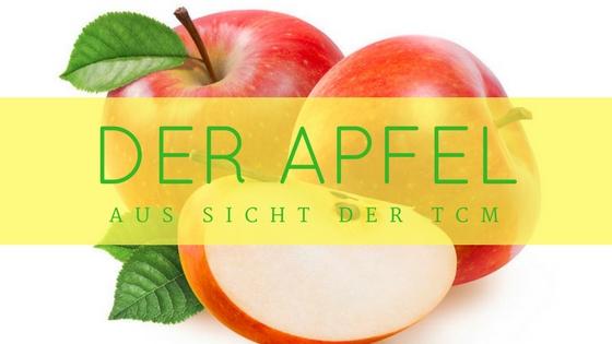 Äpfel aus Sicht der TCM