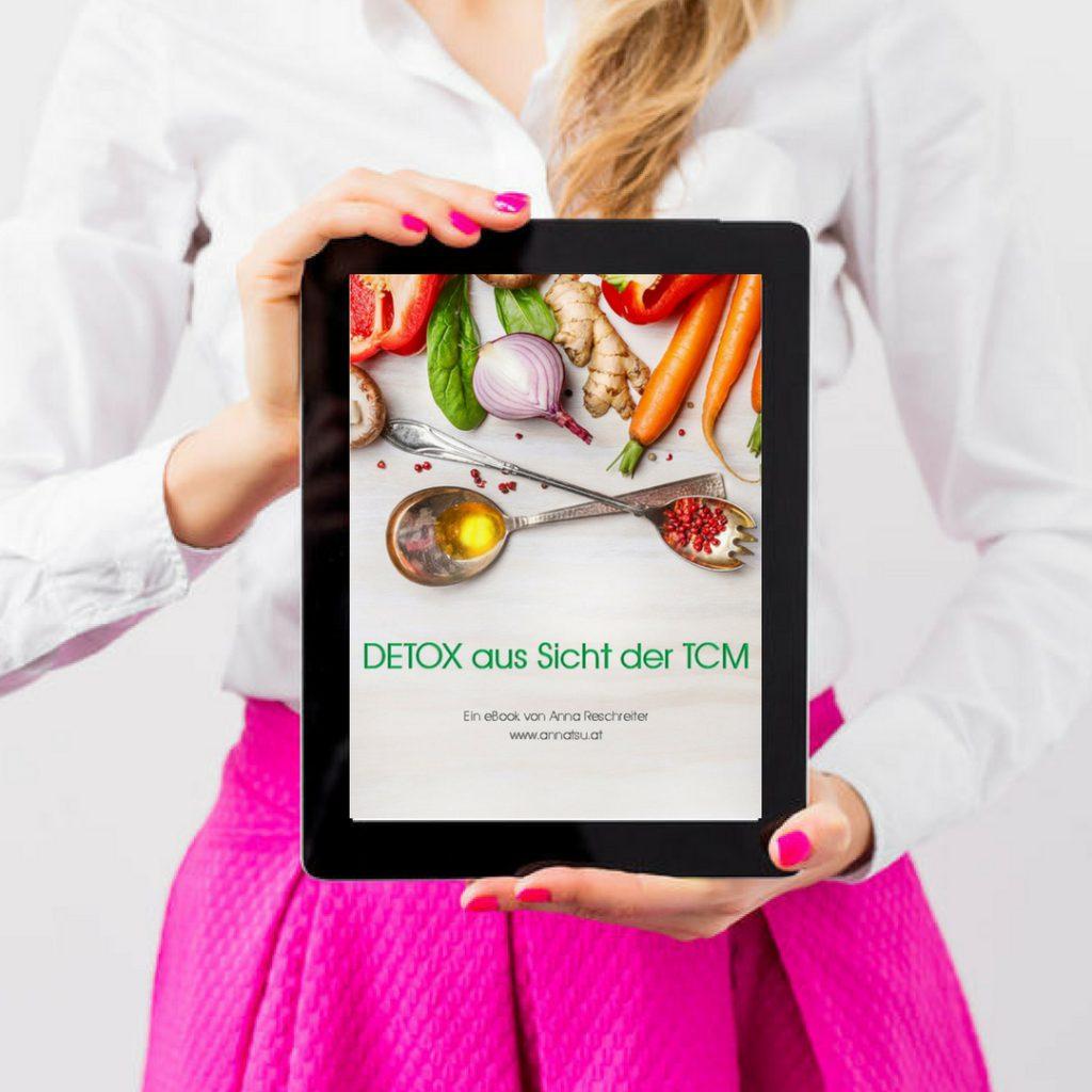 eBook DETOX mit der TCM - TCM Ernährung - 5 Elemente Küche - TCM Ernährungsberatung Wien - Anna Reschreiter