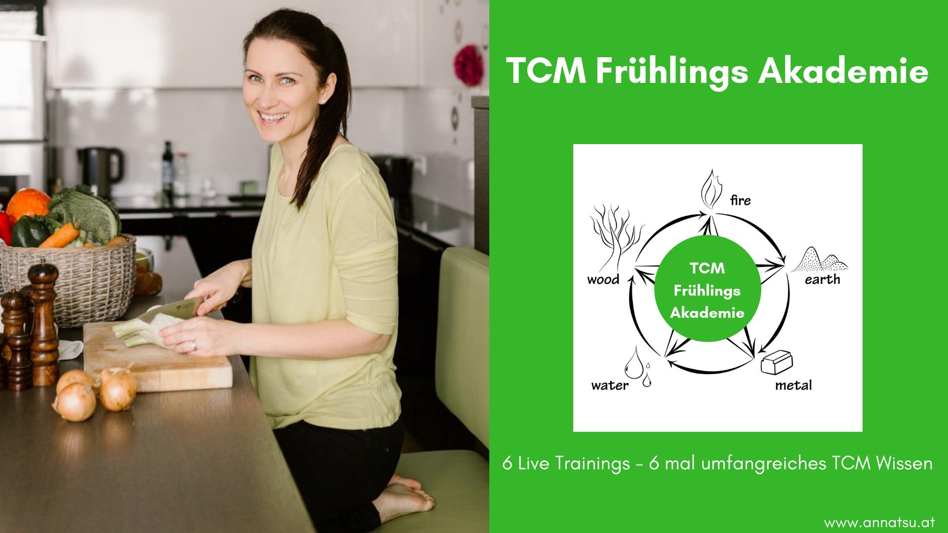 TCM Frühlings Akademie - TCM Ernährung - 5 Elemente - Yin und Yang - Ernährungsberatung - fb Event - Anna Reschreiter - foodblog - annatsu