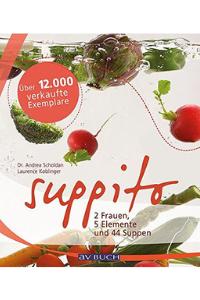 Suppito: 2 Frauen 5 Elemente und 44 Suppen - Buchempfehlung Anna Reschreiter - annatsu