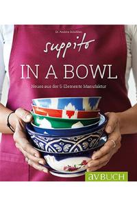 Suppito in a Bowl - Buchempfehlung Anna Reschreiter - annatsu