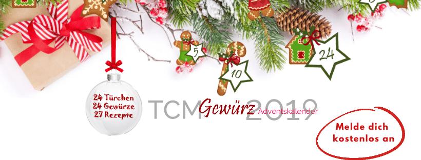 TCM Gewürz Adventskalender 2019 - TCM Ernährung - 5 Elemente Ernährung - Gewürze aus Sicht der Traditionellen Chinesischen Medizin - Rezepte - TCM Rezepte - Anna Reschreiter - annatsu