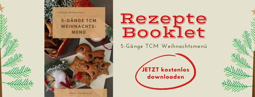 5-Gänge TCM Weihnachtsmenü - TCM Ernährung - 5 Elemente Ernährung - Rezepte Booklet - Anna Reschreiter - annatsu