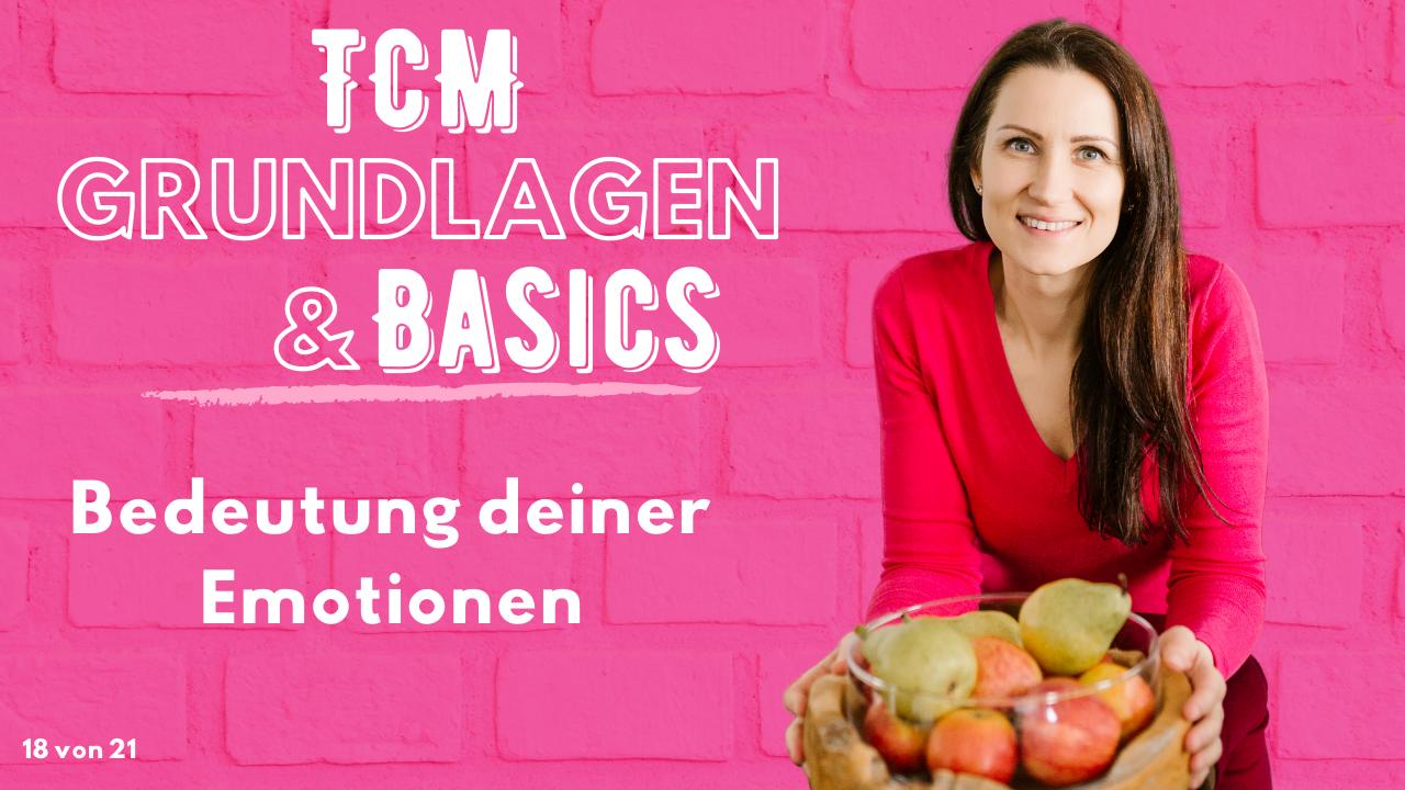 Bedeutung deiner Emotionen - Emotionen - Traditionelle Chinesische Medizin - Grundlagen TCM - Basics TCM - 5 Elemente - Fünf Elemente - TCM Ernährung - Ernährungsumstellung - Anna Reschreiter - annatsu